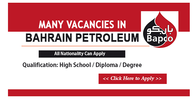 jobs in bahrain, jobs in bahrain petroleum company, jobs in bapco, bapco, jobs in qatar,
